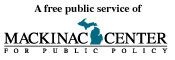 A free public service of the Mackinac Center for Public Policy